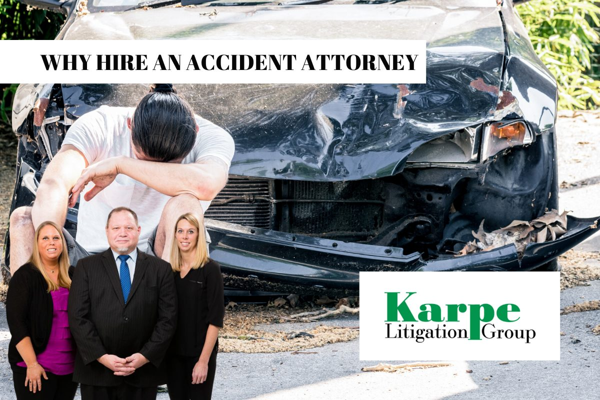 WHY HIRE A CAR ACCIDENT ATTORNEY